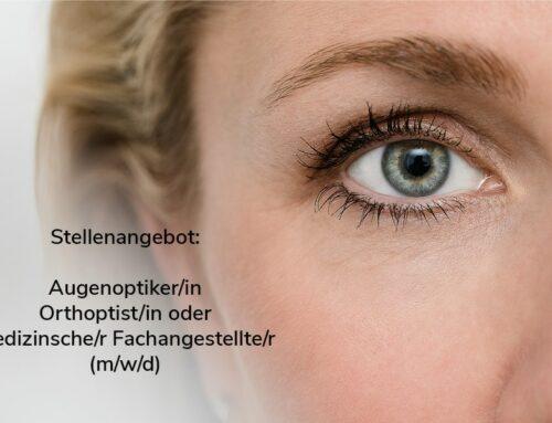 Stellenangebot Augenoptiker/in-Orthoptist/in-medizinische Fachangestellte/r (m/w/d)